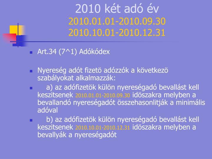 2010 két adó év