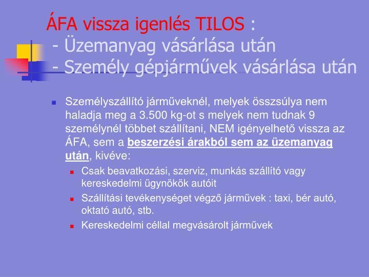 ÁFA vissza igenlés TILOS