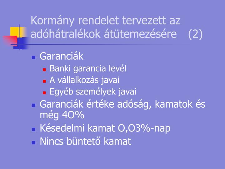Kormány rendelet tervezett az adóhátralékok átütemezésére(2)
