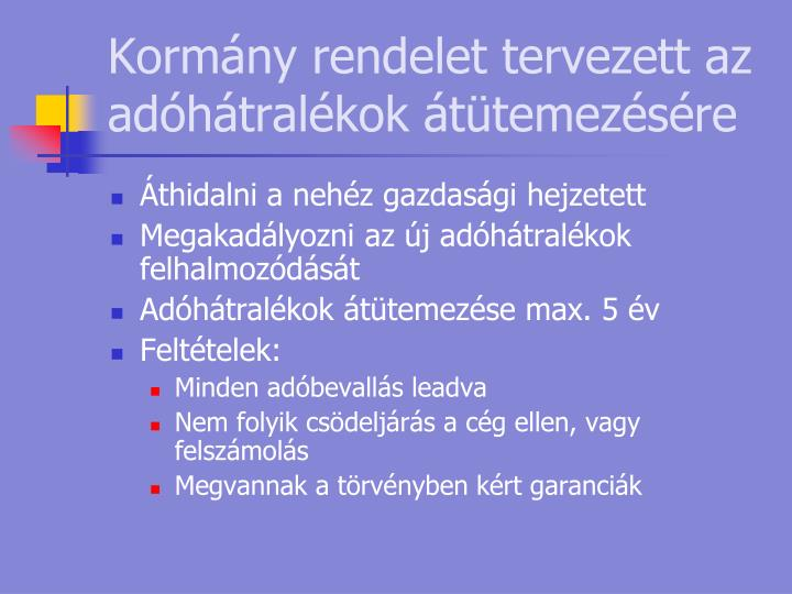 Kormány rendelet tervezett az adóhátralékok átütemezésére