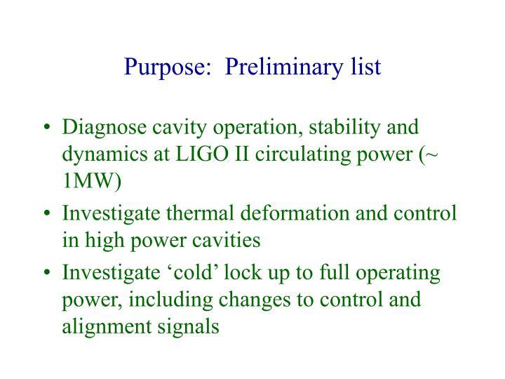 Purpose:  Preliminary list