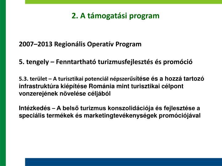 2. A támogatási program