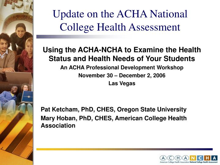 Update on the ACHA National College Health Assessment