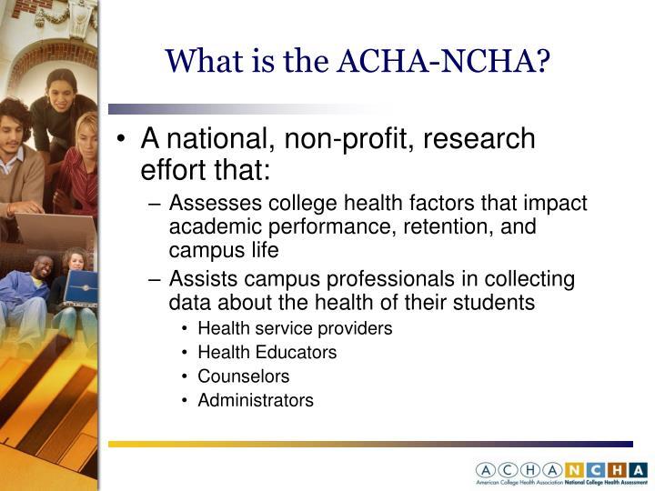 What is the ACHA-NCHA?