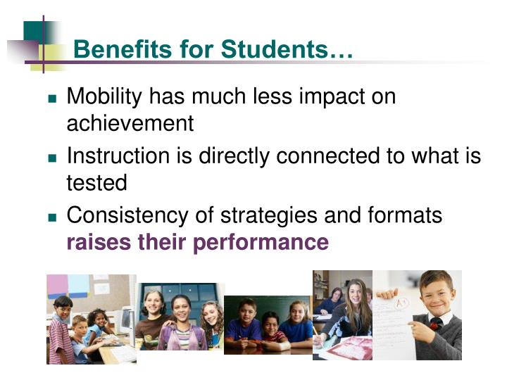 Benefits for Students…