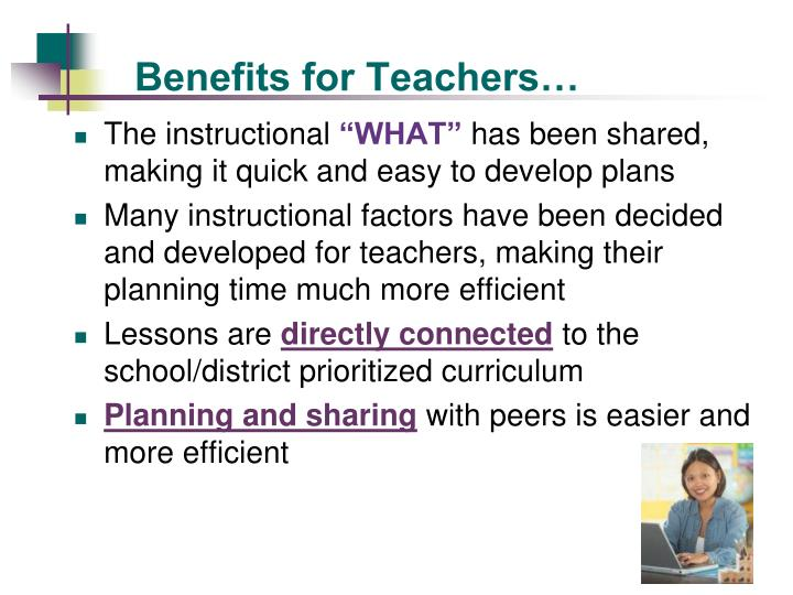 Benefits for Teachers…