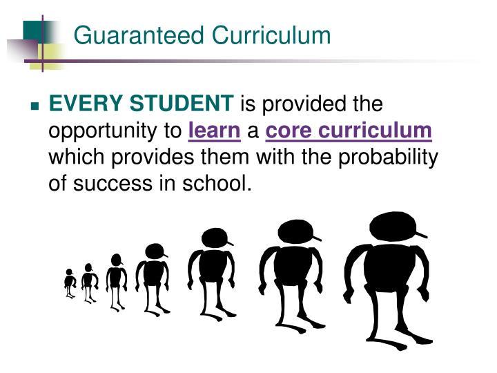 Guaranteed Curriculum