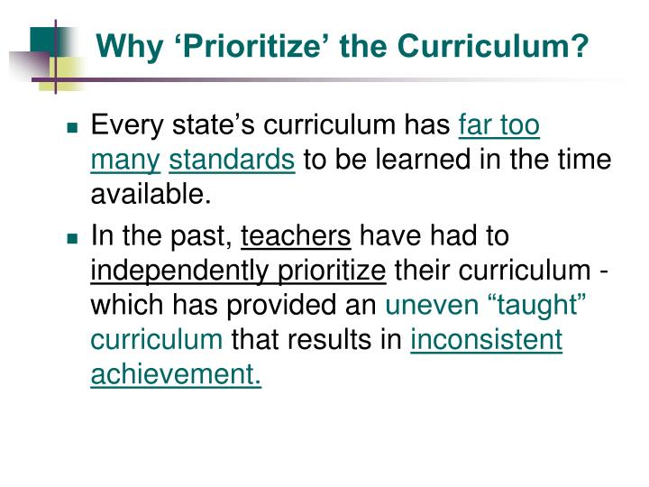 Why 'Prioritize' the Curriculum?