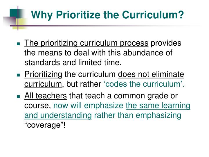 Why Prioritize the Curriculum?