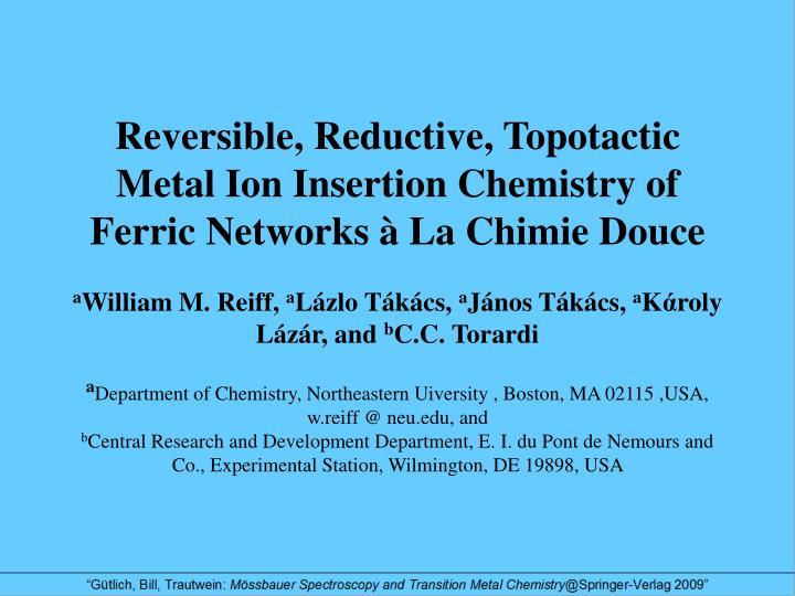 Reversible, Reductive, Topotactic Metal Ion Insertion Chemistry of Ferric Networks