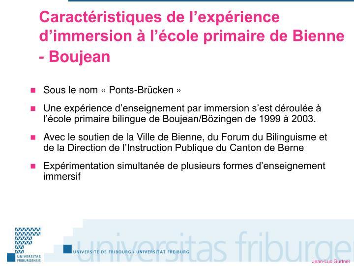 Caractéristiques de l'expérience d'immersion à l'école primaire de Bienne - Boujean