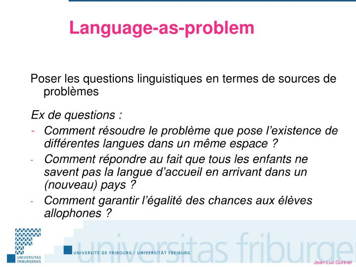 Language as problem