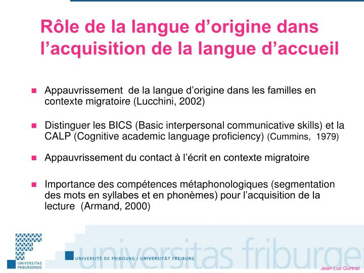 Rôle de la langue d'origine dans l'acquisition de la langue d'accueil