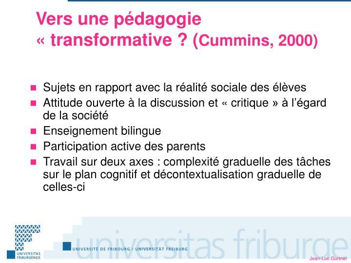 Vers une pédagogie «transformative ? (