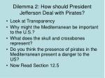 dilemma 2 how should president jefferson deal with pirates