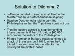 solution to dilemma 2