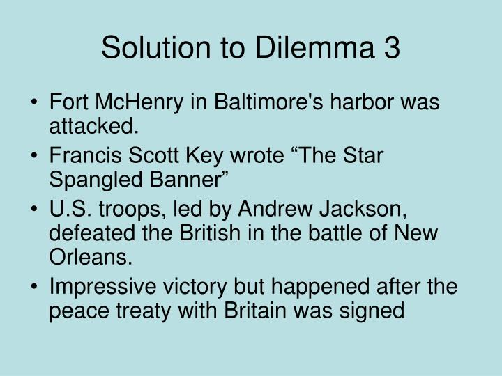 Solution to Dilemma 3