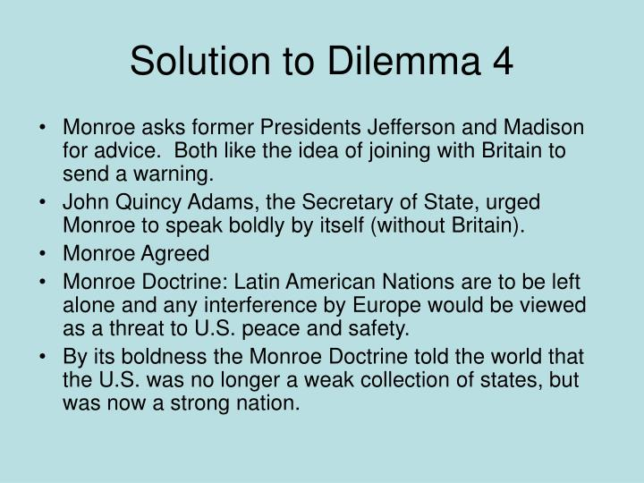 Solution to Dilemma 4