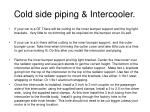 cold side piping intercooler