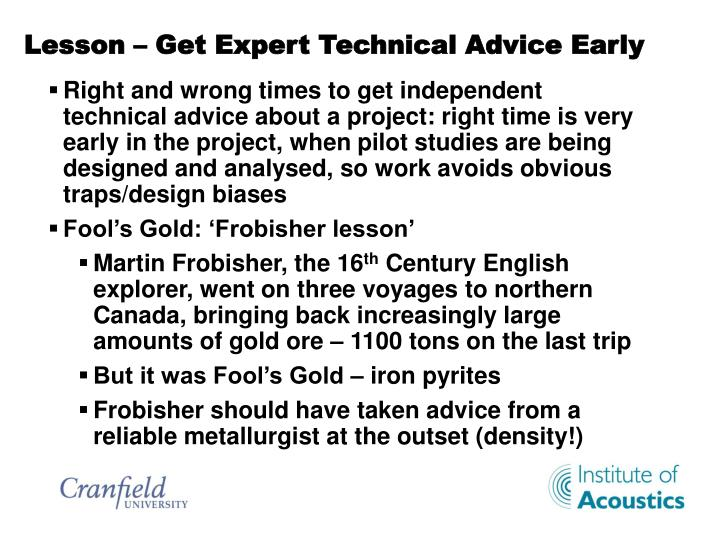 Lesson – Get Expert Technical Advice Early