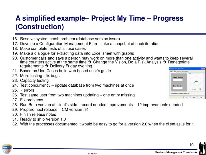 A simplified example– Project My Time – Progress (Construction)