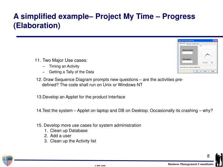 A simplified example– Project My Time – Progress (Elaboration)