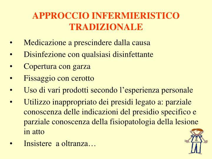APPROCCIO INFERMIERISTICO TRADIZIONALE