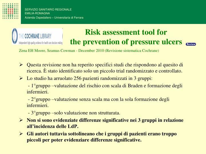 Risk assessment tool for