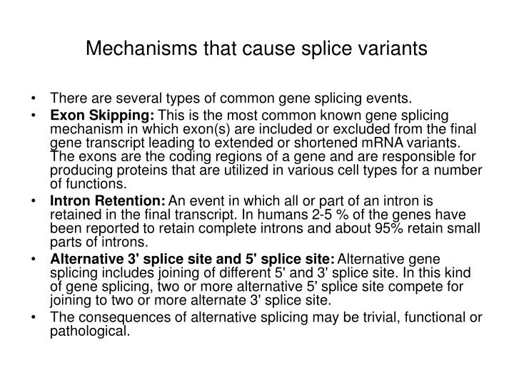 Mechanisms that cause splice variants