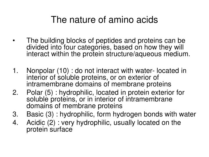 The nature of amino acids