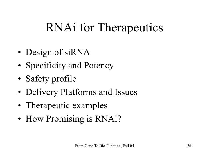 RNAi for Therapeutics