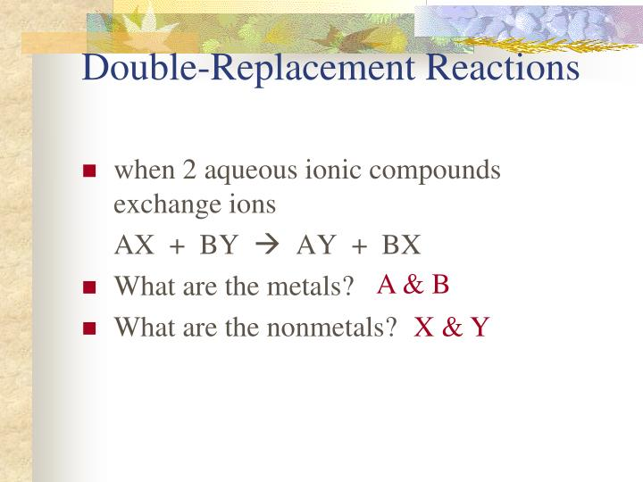 Double replacement reactions1