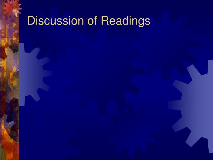 Discussion of Readings