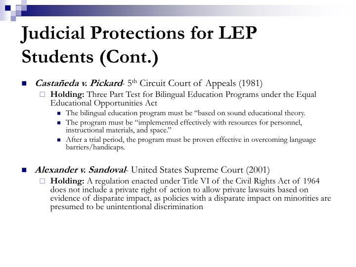 Judicial Protections for LEP Students (Cont.)