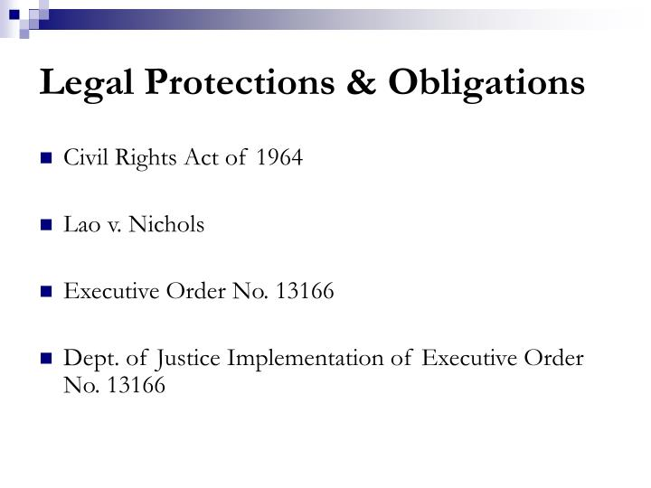 Legal Protections & Obligations