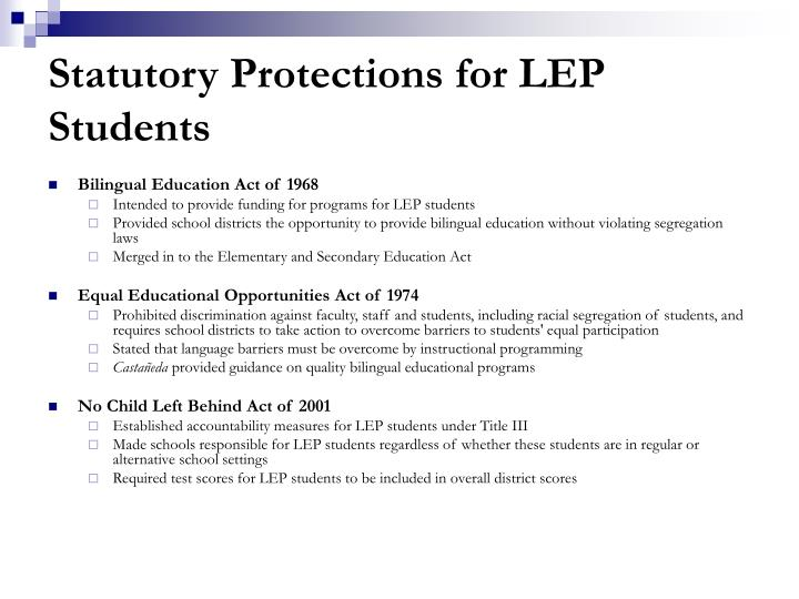 Statutory Protections for LEP Students