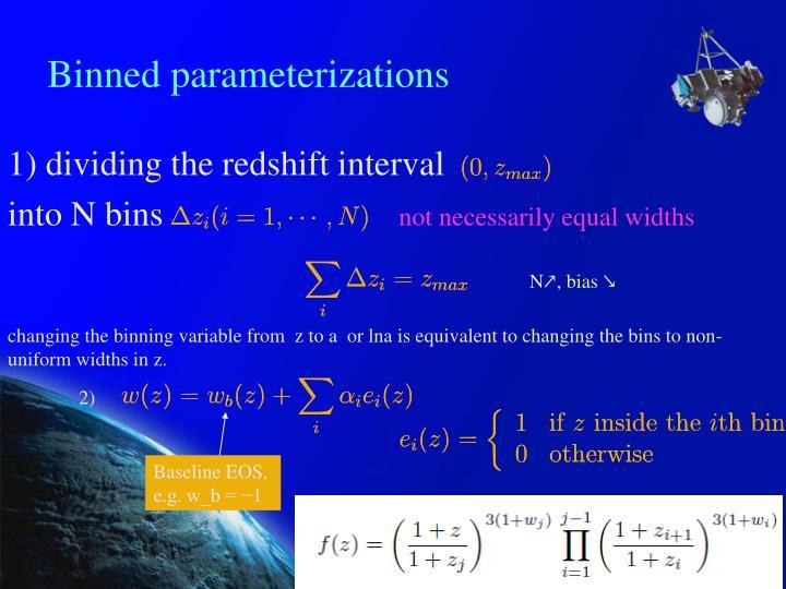 Binned parameterizations