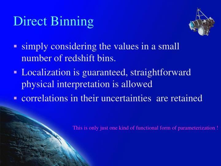 Direct Binning
