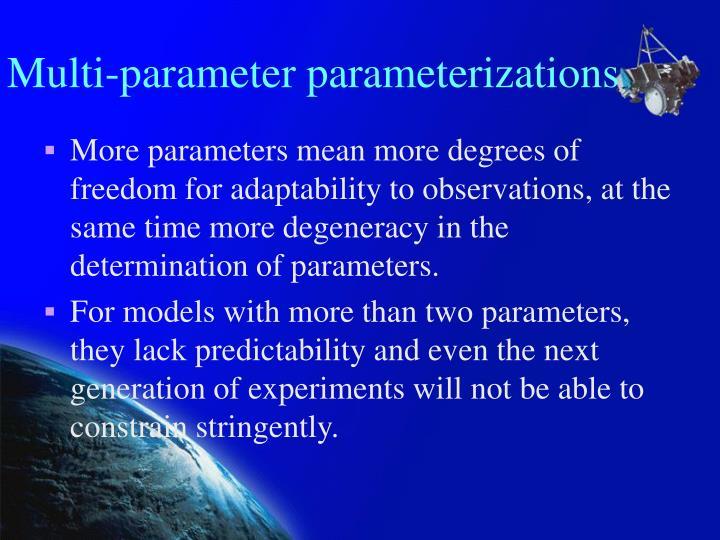 Multi-parameter parameterizations