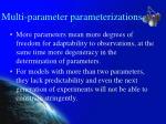 multi parameter parameterizations1