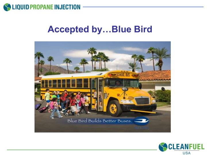 Accepted by…Blue Bird