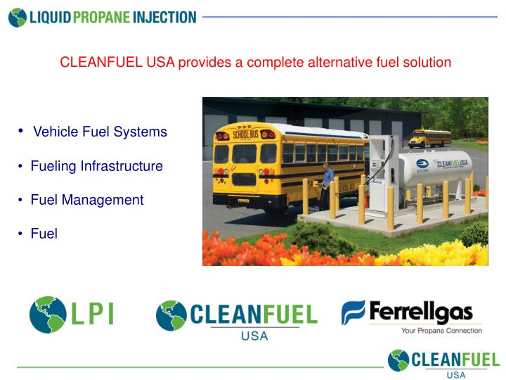 CLEANFUEL USA provides a complete alternative fuel solution