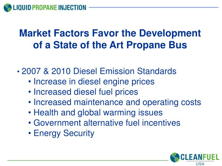 Market Factors Favor the Development of a State of the Art Propane Bus