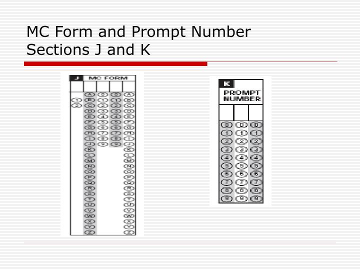 MC Form and Prompt Number