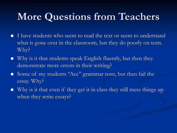 More Questions from Teachers