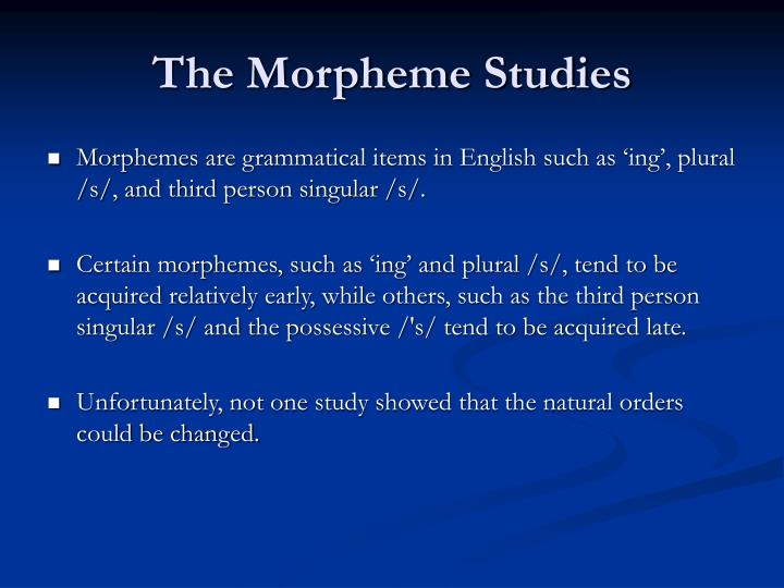 The Morpheme Studies