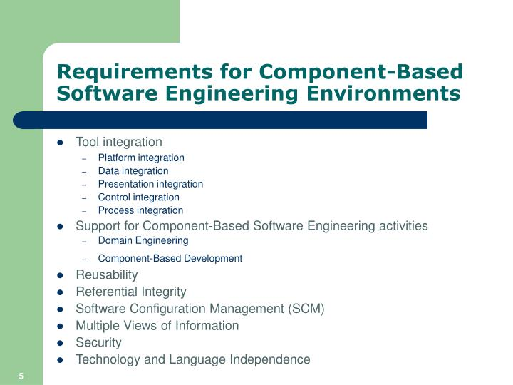 Requirements for Component-Based Software Engineering Environments
