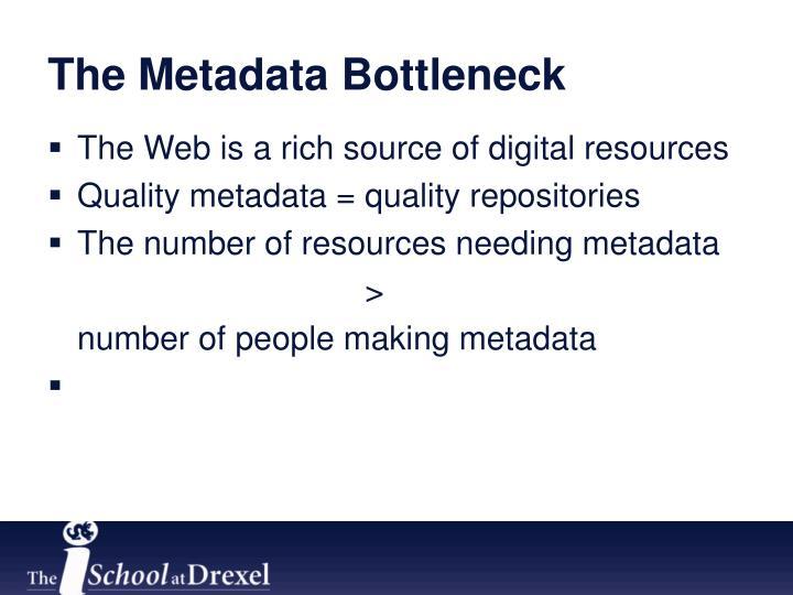 The Metadata Bottleneck