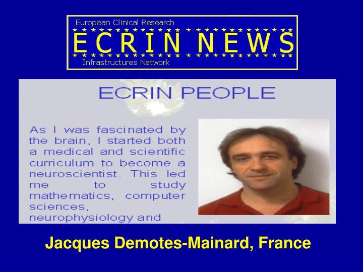 Jacques Demotes-Mainard, France
