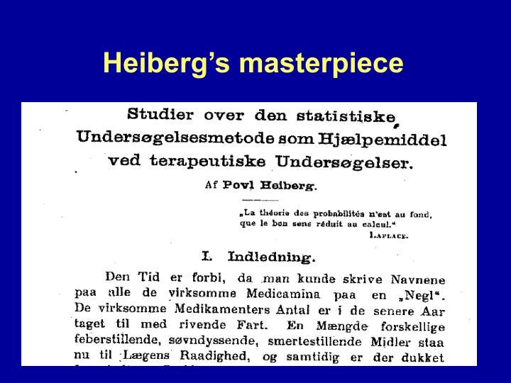 Heiberg's masterpiece